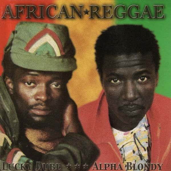 Alpha Blondy And The Wailers - African Reggae