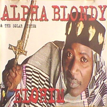 Alpha Blondy And The Wailers - Elohim