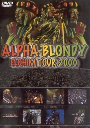 Alpha Blondy And The Wailers - Elohim Tour 2000