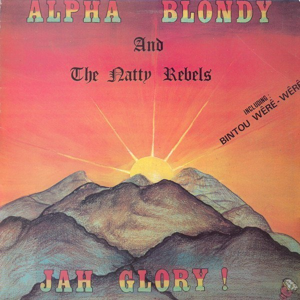 Alpha Blondy And The Wailers - Jah Glory