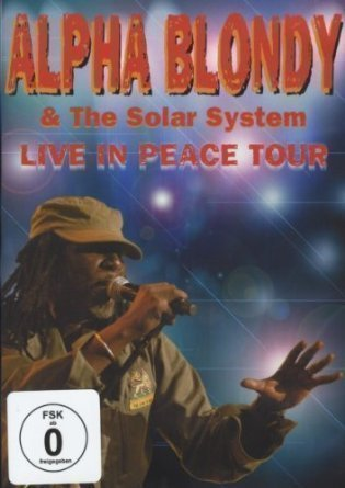 Alpha Blondy And The Wailers - Live In Peace Tour
