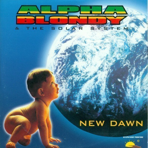 Alpha Blondy And The Wailers - New Dawn