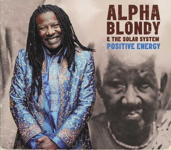Alpha Blondy And The Wailers - Positive Energy