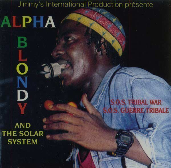 Alpha Blondy And The Wailers - S.O.S. Tribal War = S.O.S. Guerre Tribale