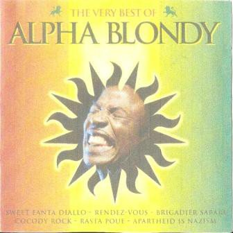 Alpha Blondy And The Wailers - The Very Best Of Alpha Blondy