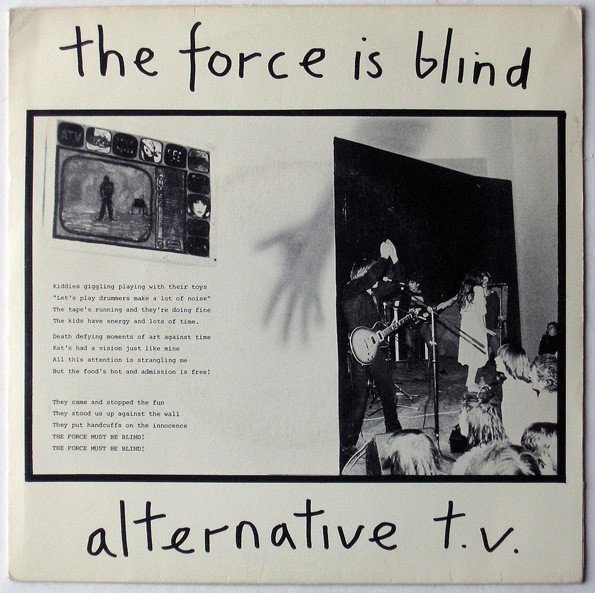 Alternative Tv - The Force Is Blind