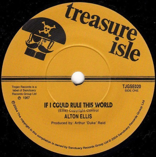 Alton Ellis - If I Could Rule This World / Why Did You Leave Me To Cry