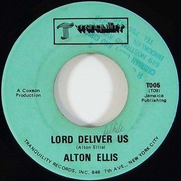 Alton Ellis - Lord Deliver Us / Sunday Coming