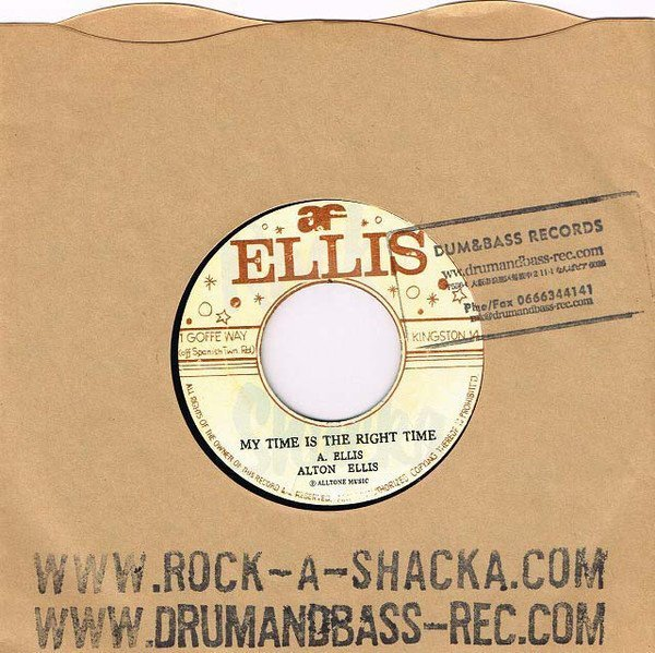 Alton Ellis - My Time Is The Right Time / If I Had The Right