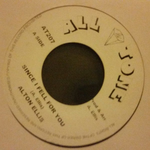 Alton Ellis - Since I Fell For You  / Love On Top