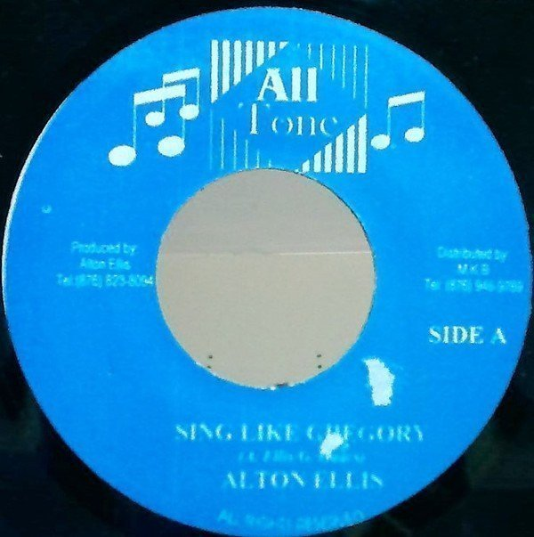 Alton Ellis - Sing Like Gregory / Yours And Mine