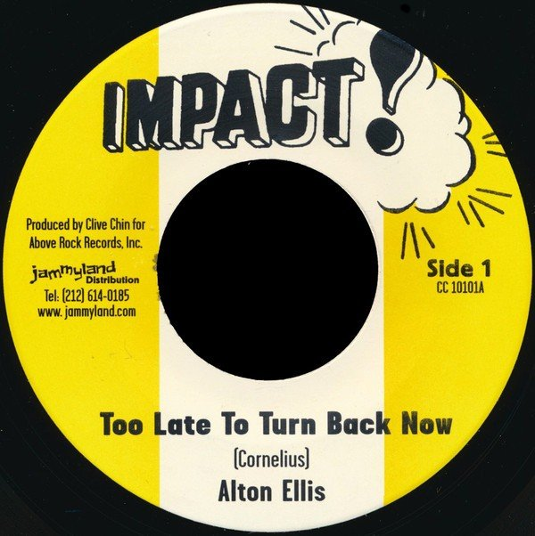 Alton Ellis - Too Late To Turn Back Now / Too Late