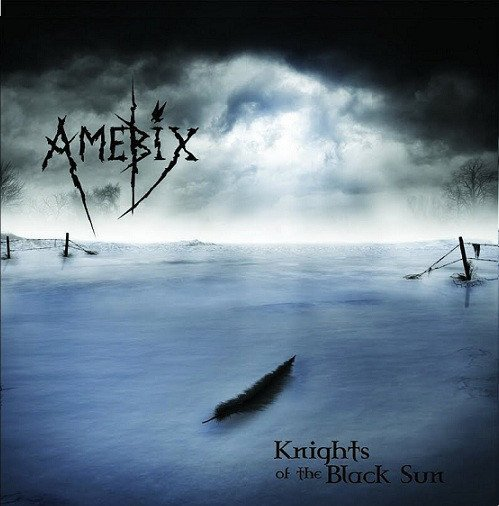 Amebix - Knights Of The Black Sun