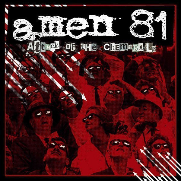 Amen81 - Attack Of The Chemtrails