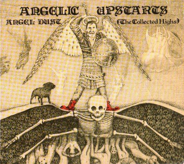 Angelic Upstarts - Angel Dust (The Collected Highs 1978 - 1983)