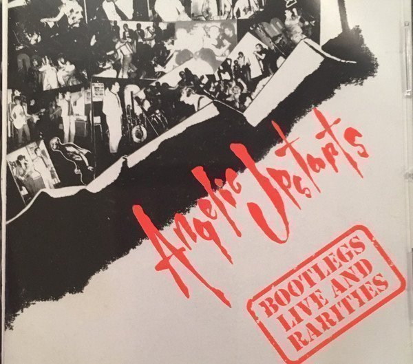 Angelic Upstarts - Bootlegs / Live And Rarities