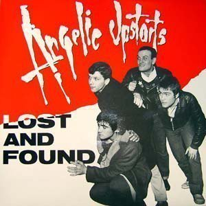 Angelic Upstarts - Lost & Found