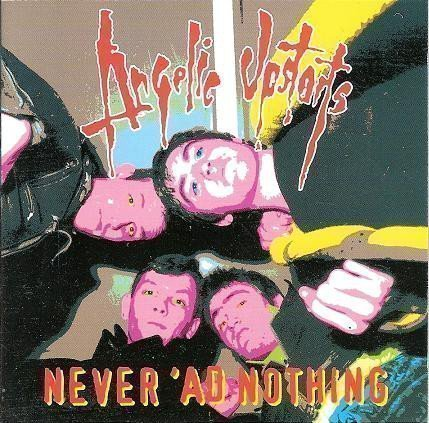 Angelic Upstarts - Never