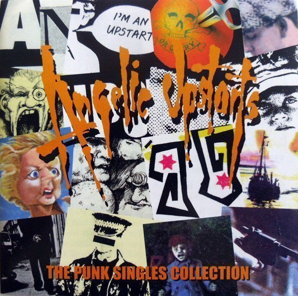 Angelic Upstarts - The Punk Singles Collection