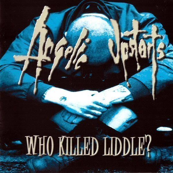 Angelic Upstarts - Who Killed Liddle?