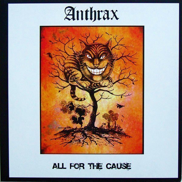 Anthrax - All For The Cause