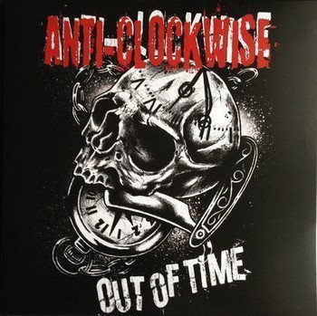 Anti Clockwise - Out Of Time