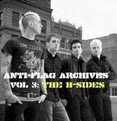 Anti flag - Archives Vol. 3: The B-Sides