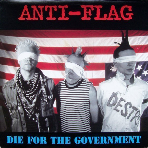 Anti flag - Die For The Government
