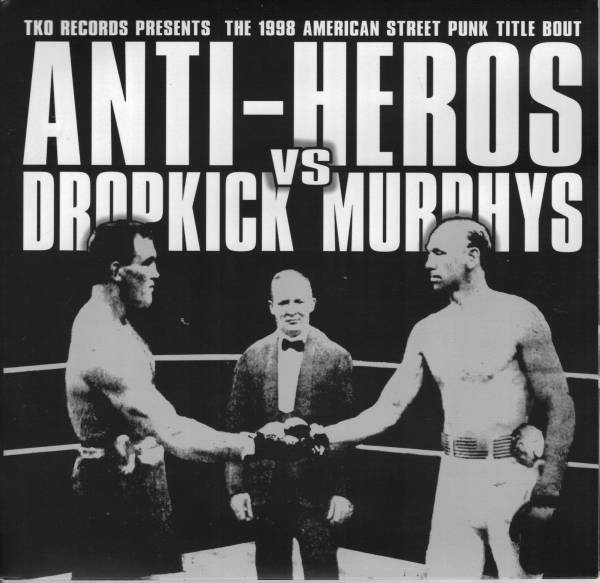 Anti Heros - TKO Records Presents The 1998 Street Punk Title Bout