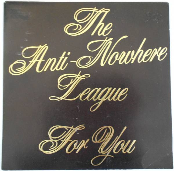 Anti nowhere League - For You
