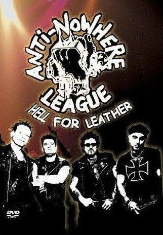 Anti nowhere League - Hell For Leather
