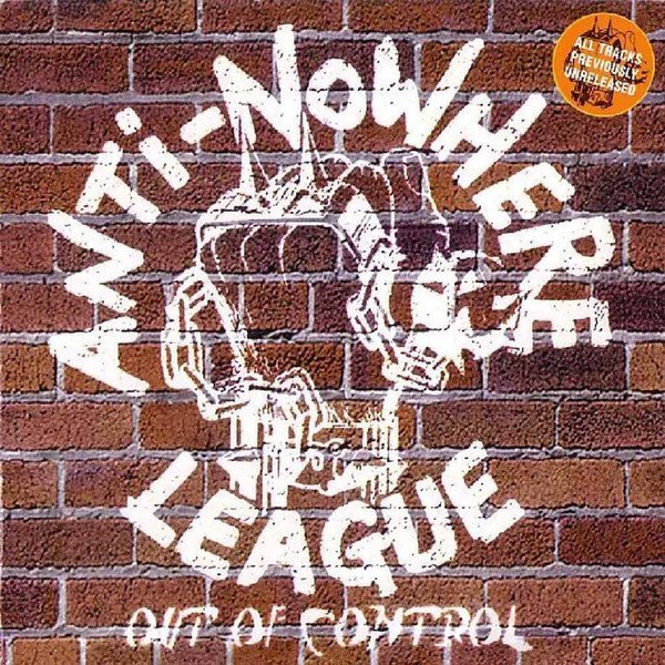 Anti nowhere League - Out Of Control