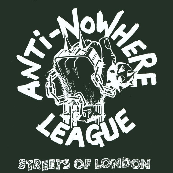 Anti nowhere League - Streets Of London