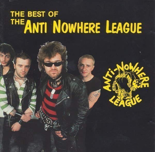 Anti nowhere League - The Best Of The Anti-Nowhere League