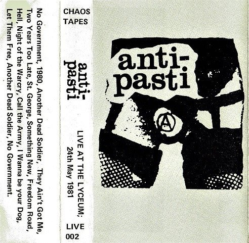 Anti pasti - Live At The Lyceum, 24th May 1981
