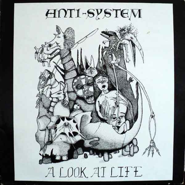 Anti System - A Look At Life