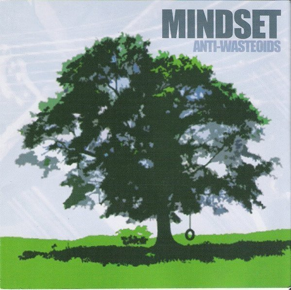 Anti wasteoids - Mindset