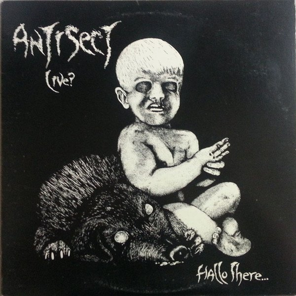Antisect - Hallo There... How´s Life?