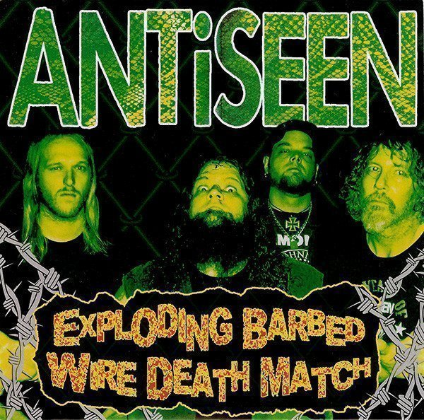 Antiseen - Exploding Barbed Wire Death Match