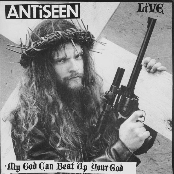 Antiseen - My God Can Beat Up Your God