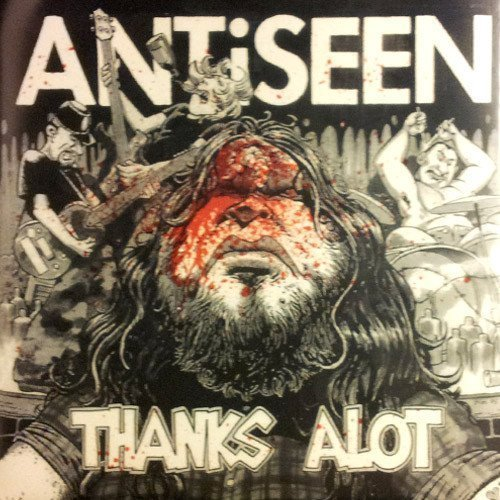 Antiseen - Thanks A Lot