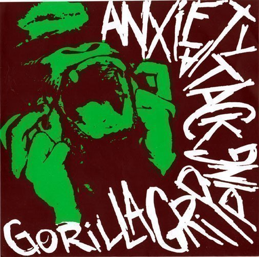 Anxiety Attack - Anxiety Attack / Gorilla Gripping