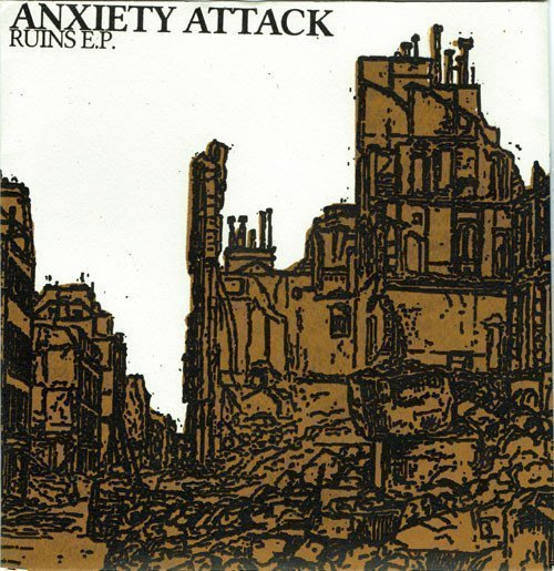 Anxiety Attack - Ruins E.P.