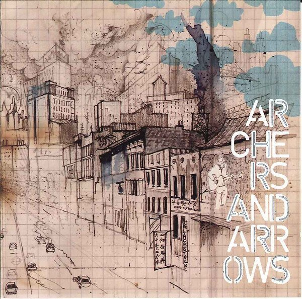 Archers And Arrows - Archers And Arrows