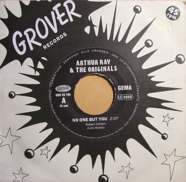 Arthur Kay And The Originals - No One But You / High Flyer
