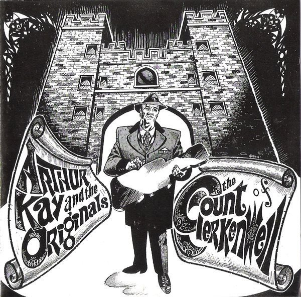 Arthur Kay And The Originals - The Count Of Clerkenwell