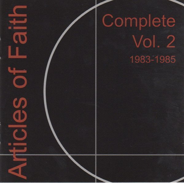 Articles Of Faith - Complete Vol. 2 1983-1985