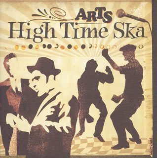 Arts - High Time Ska