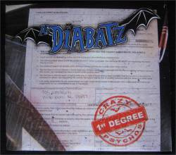 As Diabatz - Crazy Psychos 1st Degree