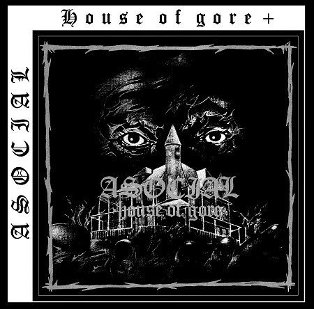 Asocial - House Of Gore +